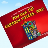"""You Can Do Cartoon Voices, Too!"" how to be a voice actor book by Sunday Muse"